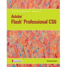 Solution Manual for Adobe Flash Professional CS6 Illustrated with Online Creative Cloud Updates, 1st Edition