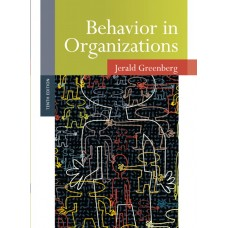 Solution Manual for Behavior in Organizations, 10/E – Jerald Greenberg