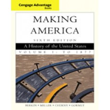 Solution Manual for Cengage Advantage Books Making America, Volume 1 To 1877, 6th Edition