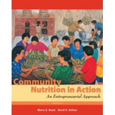 Solution Manual for Community Nutrition in Action An Entrepreneurial Approach, 5th Edition