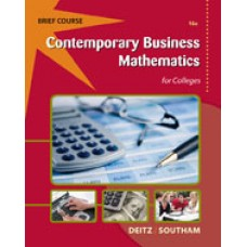 Solution Manual for Contemporary Business Mathematics for Colleges, Brief, 16th Edition