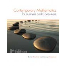Solution Manual for Contemporary Mathematics for Business & Consumers, 8th Edition