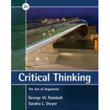 Solution Manual for Critical Thinking The Art of Argument, 2nd Edition