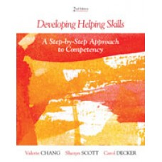 Solution Manual for Developing Helping Skills A Step by Step Approach to Competency, 2nd Edition