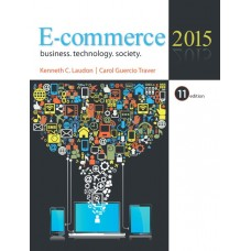 Solution Manual for E-Commerce 2015, 11/E – Kenneth C. Laudon & Carol Traver