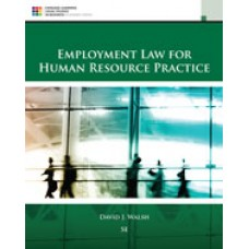 Solution Manual for Employment Law for Human Resource Practice, 5th Edition