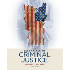 Solution Manual for Essentials of Criminal Justice, 10th Edition