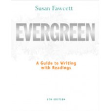 Solution Manual for Evergreen A Guide to Writing with Readings, 9th Edition