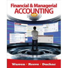 Solution Manual for Financial & Managerial Accounting, 11th Edition