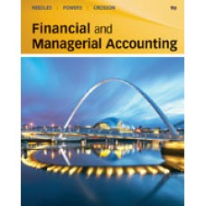 Solution Manual for Financial and Managerial Accounting, 9th Edition