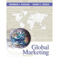 Solution Manual for Global Marketing Plus 2014 MyMarketingLab with Pearson eText — Package, 8/E – Warren J. Keegan & Mark C. Green