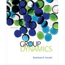 Solution Manual for Group Dynamics, 6th Edition