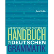 Solution Manual for Handbuch zur deutschen Grammatik, 6th Edition