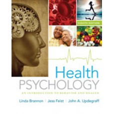 Solution Manual for Health Psychology An Introduction to Behavior and Health, 8th Edition