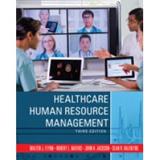 Solution Manual for Healthcare Human Resource Management, 3rd Edition