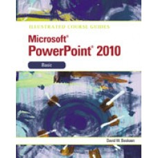 Solution Manual for Illustrated Course Guide Microsoft PowerPoint 2010 Basic, 1st Edition