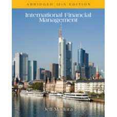 Solution Manual for International Financial Management, Abridged, 12th Edition
