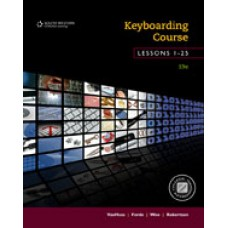 Solution Manual for Keyboarding Course, Lessons 1-25 College Keyboarding, 19th Edition