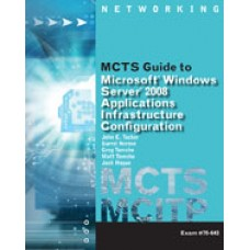 Solution Manual for MCTS Guide to Configuring Microsoft Windows Server 2008 Applications Infrastructure Exam 70-643, 1st Edition