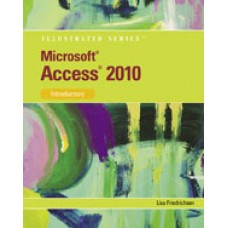 Solution Manual for Microsoft Access 2010 Illustrated Introductory, 1st Edition