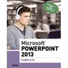 Solution Manual for Microsoft PowerPoint 2013 Complete, 1st Edition