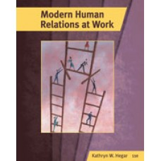 Solution Manual for Modern Human Relations at Work, 11th Edition