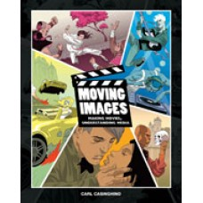 Solution Manual for Moving Images Making Movies, Understanding Media, 1st Edition