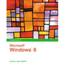 Solution Manual for New Perspectives on Microsoft Windows 8, Comprehensive, 1st Edition