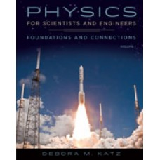 Solution Manual for Physics for Scientists and Engineers Foundations and Connections, Volume 1, 1st Edition