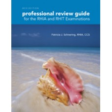 Solution Manual for Professional Review Guide for the RHIA and RHIT Examinations, 2015 Edition, 1st Edition