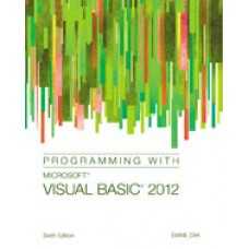 Solution Manual for Programming with Microsoft Visual Basic 2012, 6th Edition