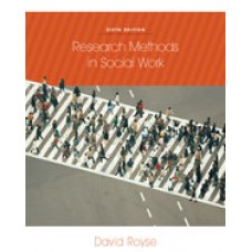Solution Manual for Research Methods in Social Work, 6th Edition