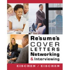 Solution Manual for Resumes, Cover Letters, Networking, and Interviewing, 4th Edition