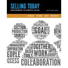 Solution Manual for Selling Today: Creating Customer Value, Seventh Canadian Edition, 7/E – Gerald L. Manning, Michael Ahearne, Barry L. Reece & H.F. (Herb) MacKenzie
