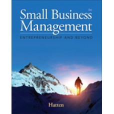 Solution Manual for Small Business Management Entrepreneurship and Beyond, 6th Edition