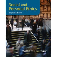Solution Manual for Social and Personal Ethics, 8th Edition