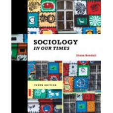 Solution Manual for Sociology in Our Times, 10th Edition