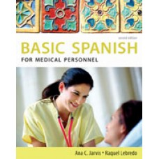 Solution Manual for Spanish for Medical Personnel Basic Spanish Series, 2nd Edition