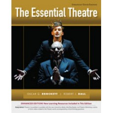 Solution Manual for The Essential Theatre, Enhanced, 10th Edition