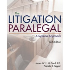 Solution Manual for The Litigation Paralegal A Systems Approach, 6th Edition
