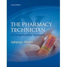 Solution Manual for The Pharmacy Technician, 2nd Edition