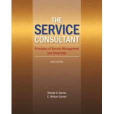 Solution Manual for The Service Consultant Principles of Service Management and Ownership, 2nd Edition