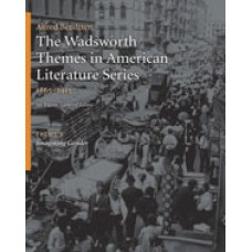 Solution Manual for The Wadsworth Themes American Literature Series, 1865-1915 Theme 9 Imagining Gender, 1st Edition