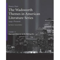 Solution Manual for The Wadsworth Themes American Literature Series, 1945-Present, Theme 17 Race and Ethnicity in the Melting Pot, 1st Edition