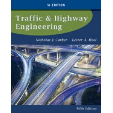 Solution Manual for Traffic and Highway Engineering, SI Edition, 5th Edition