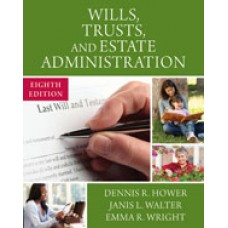 Solution Manual for Wills, Trusts, and Estate Administration, 8th Edition