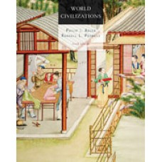 Solution Manual for World Civilizations, 6th Edition