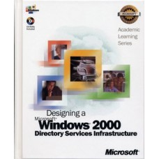 Test Bank for 70-219 ALS Designing a Microsoft Windows 2000 Directory Services Infrastructure Package by Microsoft Official Academic Course