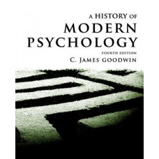 Test Bank for A History of Modern Psychology, 4th Edition by Goodwin