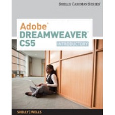 Test Bank for Adobe Dreamweaver CS5 Introductory, 1st Edition